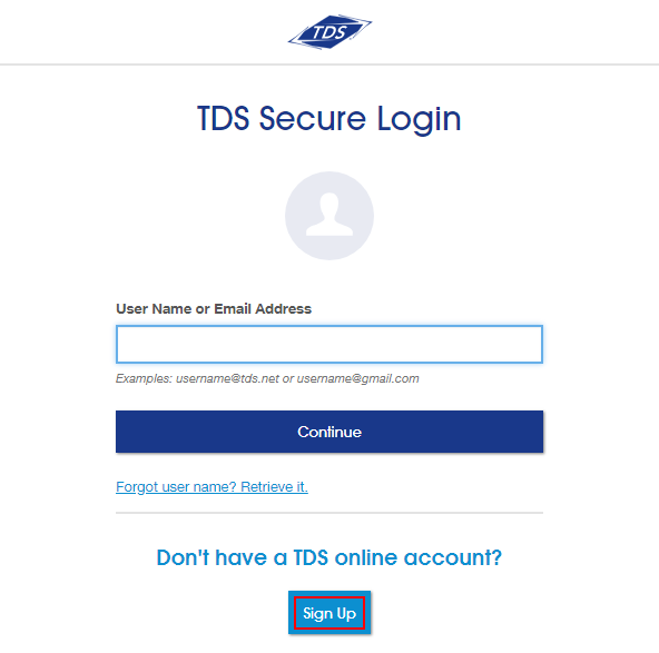 Secure Login page with field for User Name/Email Address. Below that a highlighted button to Sign Up if you don't have a TDS online account