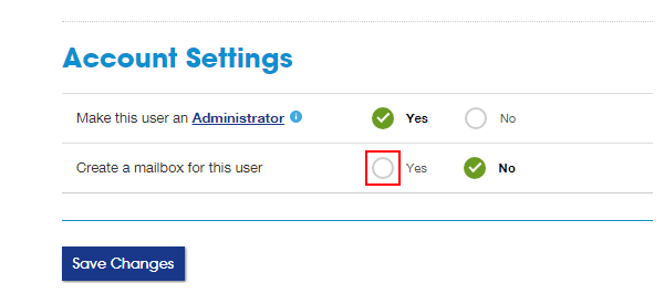 Account Settings section with Yes option highlighted next to Create a mailbox for this user. Save Changes button below.