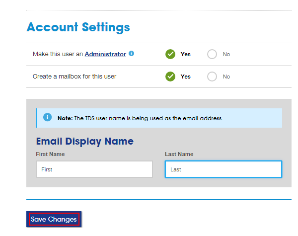 Account Settings section with Yes option selected. Email Display Name box below with fields for First Name and Last Name.