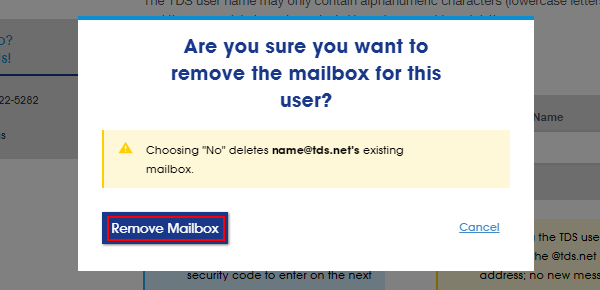 A warning window asks Are you sure you want to remove the mailbox for this user? Button for Remove Mailbox and button to Cancel.